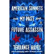 American Sonnets for My Past...,Hayes, Terrance,9780143133186