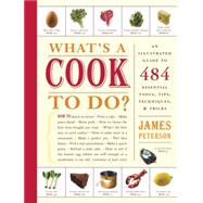 What's a Cook To Do?,Peterson, James,9781579653187