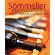 The Sommelier Prep Course An...,Gibson, M.,9780470283189