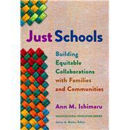 Just Schools by Ishimaru, Ann M., 9780807763193