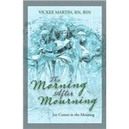 The Morning After Mourning by Martin, Vickee, 9781973683193