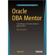 Oracle Dba Mentor by Peasland, Brian, 9781484243206
