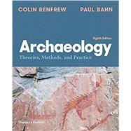 Archaeology,Renfrew, Colin; Bahn, Paul,9780500843208