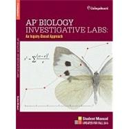 AP Biology Investigative Labs: An Inquiry-Based Approach Student Manual (Item # 160082714) by College Board, 8780000153211