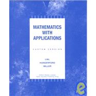 Mathematics With Applications by Lial, Margaret L., 9780201683226