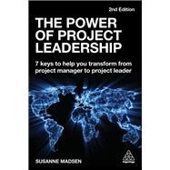 The Power of Project Leadership by Madsen, Susanne, 9780749493240