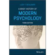 A Brief History of Modern...,Benjamin, Ludy T.,9781119493242