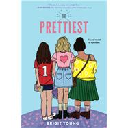 The Prettiest by Young, Brigit, 9781250763242