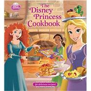 The Disney Princess Cookbook by Unknown, 9781423163244