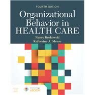 Organizational Behavior in...,Borkowski, Nancy; Meese,...,9781284183245