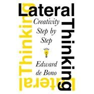 Lateral Thinking,de Bono, Edward,9780060903251