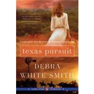 Texas Pursuit,Smith, Debra White,9780061493256