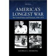 America's Longest War: The United States and Vietnam, 1950-1975 by Herring, George, 9780073513256