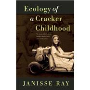 Ecology of a Cracker...,Ray, Janisse,9781571313256