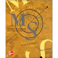 Marketing de Servicios Un Enfoque de Integracion del Cliente a la Empresa- 2b: Edicion by Zeithaml, Valarie A., 9789701033258