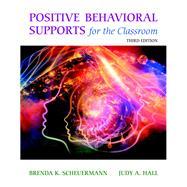 Positive Behavioral Supports...,Scheuermann, Brenda K.; Hall,...,9780133803259
