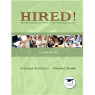 Hired! The Job Hunting and...,Stebleton, Michael, Ph. D.;...,9780135023259