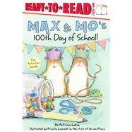 Max & Mo's 100th Day of School! by Lakin, Patricia; Floca, Brian (CRT); Lamont, Priscilla, 9781534463264