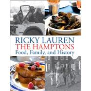Ricky Lauren The Hamptons Food, Family and History by Lauren, Ricky, 9781118293270