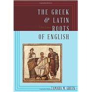 The Greek & Latin Roots of...,Green, Tamara M.,9781442233270