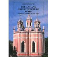 The Art and Architecture of Russia; Third Edition by George Heard Hamilton, 9780300053272