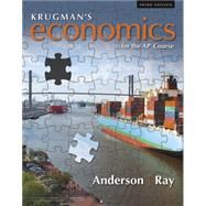 Krugman's Economics for the...,Anderson, David A.; Ray,...,9781319113278