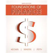 Foundations of Finance,Keown, Arthur J.; Martin,...,9780134083285
