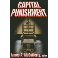 Capital Punishment by McCafferty,James A., 9780202363288