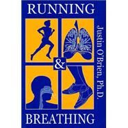 Running and Breathing by O'Brien, Justin, 9780936663296