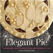 Elegant Pie,Pfeiff-boschek, Karin,9781524853297