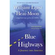 Blue Highways A Journey into...,Heat-Moon, William Least;...,9780316353298