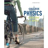 College Physics: Explore and Apply AP Edition Plus Mastering Physics with eText (NASTA) by Eugenia Etkina; Gorazd Planinsic; Alan Van Heuvelen, 9780134683300