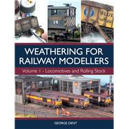 Weathering for Railway...,Dent, George,9781785003301