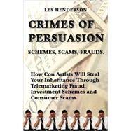 Crimes of Persuasion:...,Henderson, Les,9780968713303