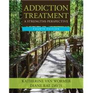 Addiction Treatment,van Wormer, Katherine; Davis,...,9781305943308