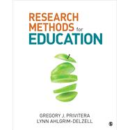Research Methods for Education by Privitera, Gregory J.; Ahlgrim-delzell, Lynn, 9781506303321