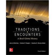 Traditions & Encounters: A...,Bentley, Jerry; Ziegler,...,9780073513324