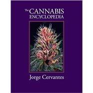 The Cannabis Encyclopedia,Van Patten, George F.;...,9781878823342