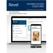 Revel for Art A Brief History -- Access Card by Stokstad, Marilyn; Cothren, Michael W., 9780135233344