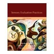 Sensory Evaluation Practices by Stone, Herbert; Bleibaum, Rebecca N.; Thomas, Heather A., 9780128153345