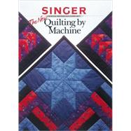 The New Quilting by Machine by Creative Publishing International, 9780865733350