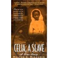 Celia Slave,McLaurin M.,9780380803361