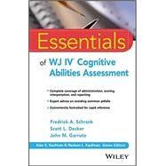 Essentials of Wj IV Cognitive...,Schrank, Fredrick A.; Decker,...,9781119163367
