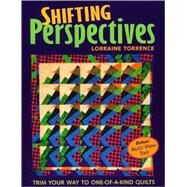 Shifting Perspectives Trim...,Torrence, Lorraine,9781571203373