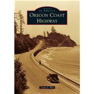 Oregon Coast Highway by Wilt, Laura E., 9781467103374