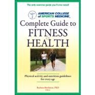 ACSM's Complete Guide to...,Bushman, Barbara, Ph.D.,9780736093378
