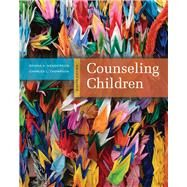 Counseling Children by Henderson, Donna A.; Thompson, Charles L., 9780495903383