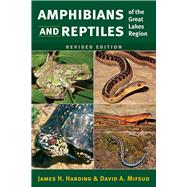 Amphibians and Reptiles of the Great Lakes Region by Harding, James H.; Mifsud, David A., 9780472053384