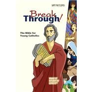 Breakthrough Bible,St. Mary's Press,9781599823393