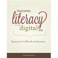 Teaching Literacy in the Digital Age by Gura, Mark, 9781564843395